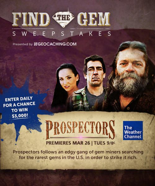 "The Weather Channel Partners with Geocaching to Present ""Prospectors"""