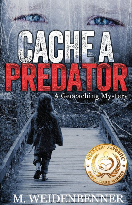 Cache a Predator is a geocaching thriller about a father's love, justice, and the unhinged game of hide-the-cache .