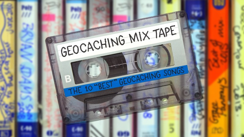 The Top 10 Best Geocaching Songs Official Blog